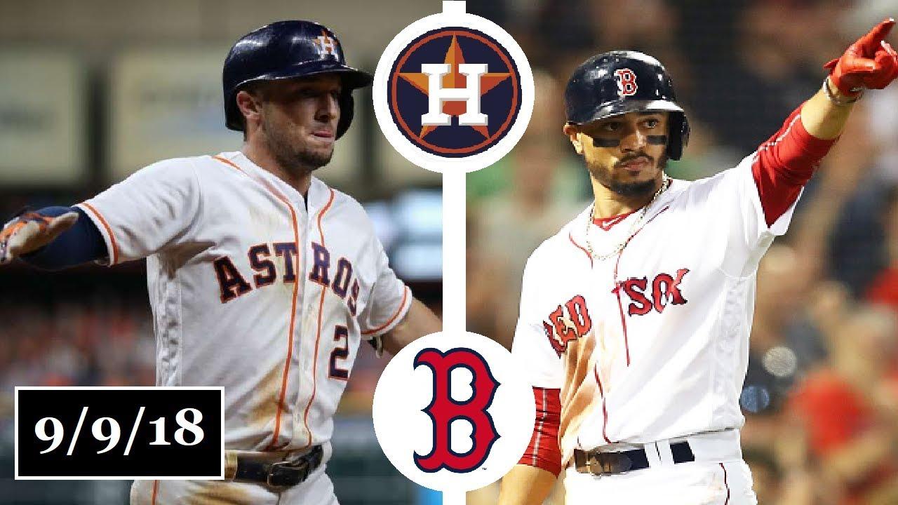 Houston Astros Vs Boston Red Sox Highlights September 9 2018