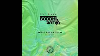 Boddhi Satva feat.E-Man - Sweet Brown Sugar (Eltonnick Dub)