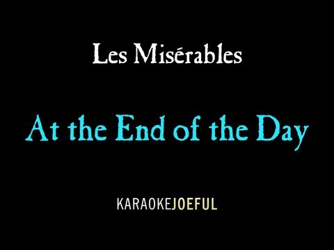 At the End of the Day Les Miserables Authentic Orchestral Karaoke Instrumental
