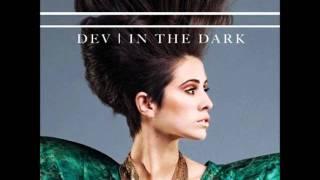 Dev - In The Dark (DJ Vice Remix) HQ