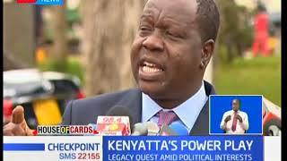 House of Cards: Uhuru Kenyatta's power play