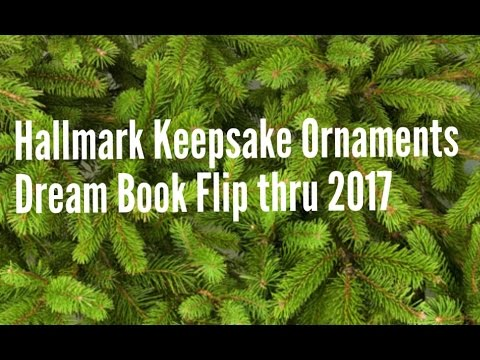 Hallmark Keepsake Ornaments 2017 Dream Book Flip Thru