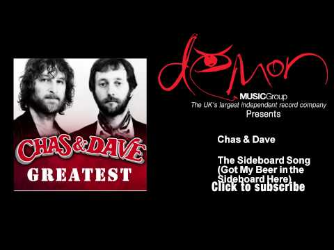 Chas & Dave - The Sideboard Song (Got My Beer in the Sideboard Here)