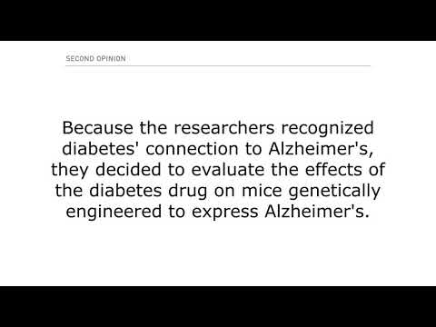 Diabetes Drug May Slow the Progression of Alzheimer's and Help Reverse It