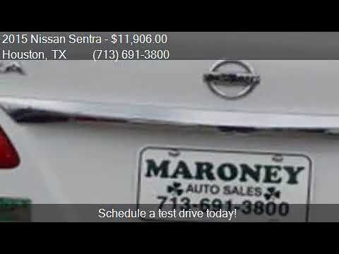 Maroney Auto Sales >> 2015 Nissan Sentra For Sale In Houston Tx 77090 At Maroney Youtube