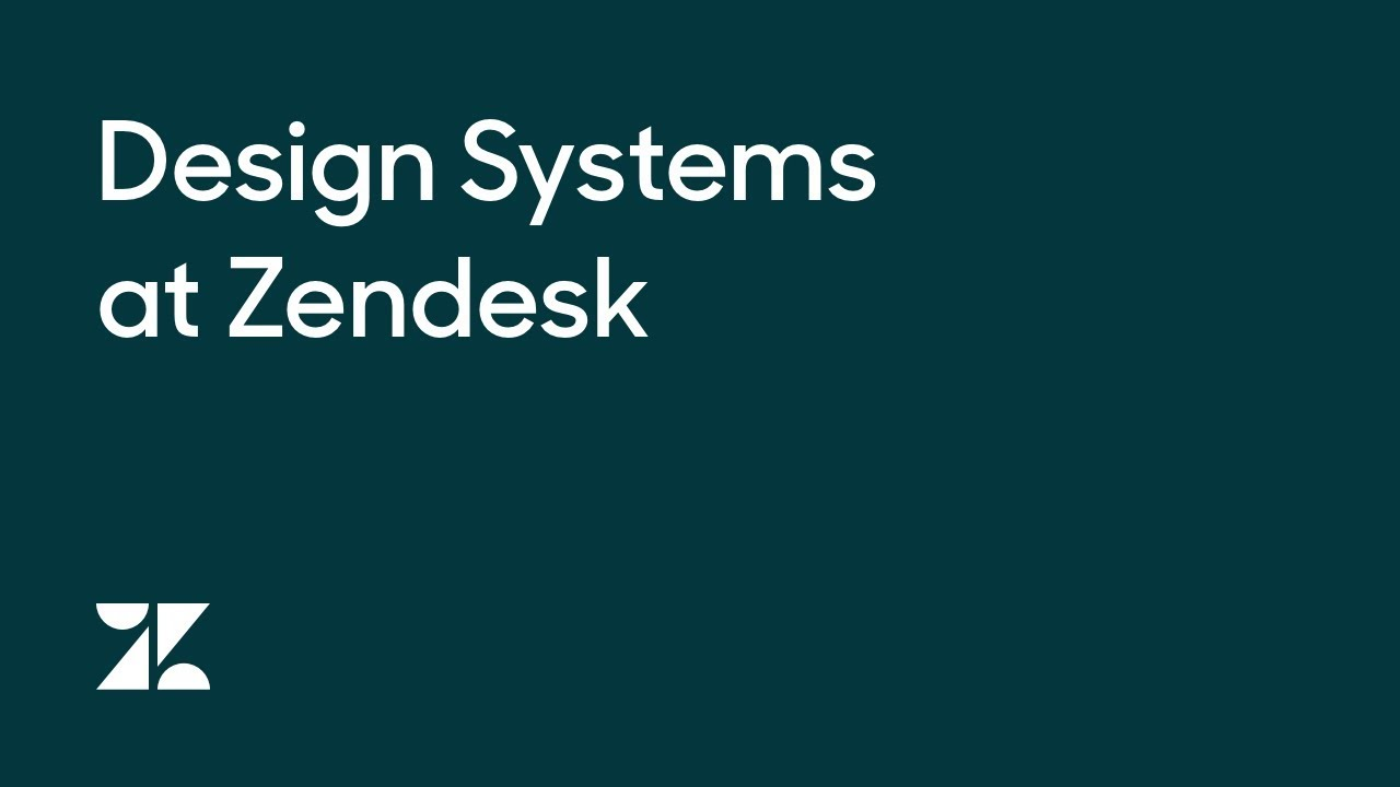 Design Systems at Zendesk [15/3/2018]
