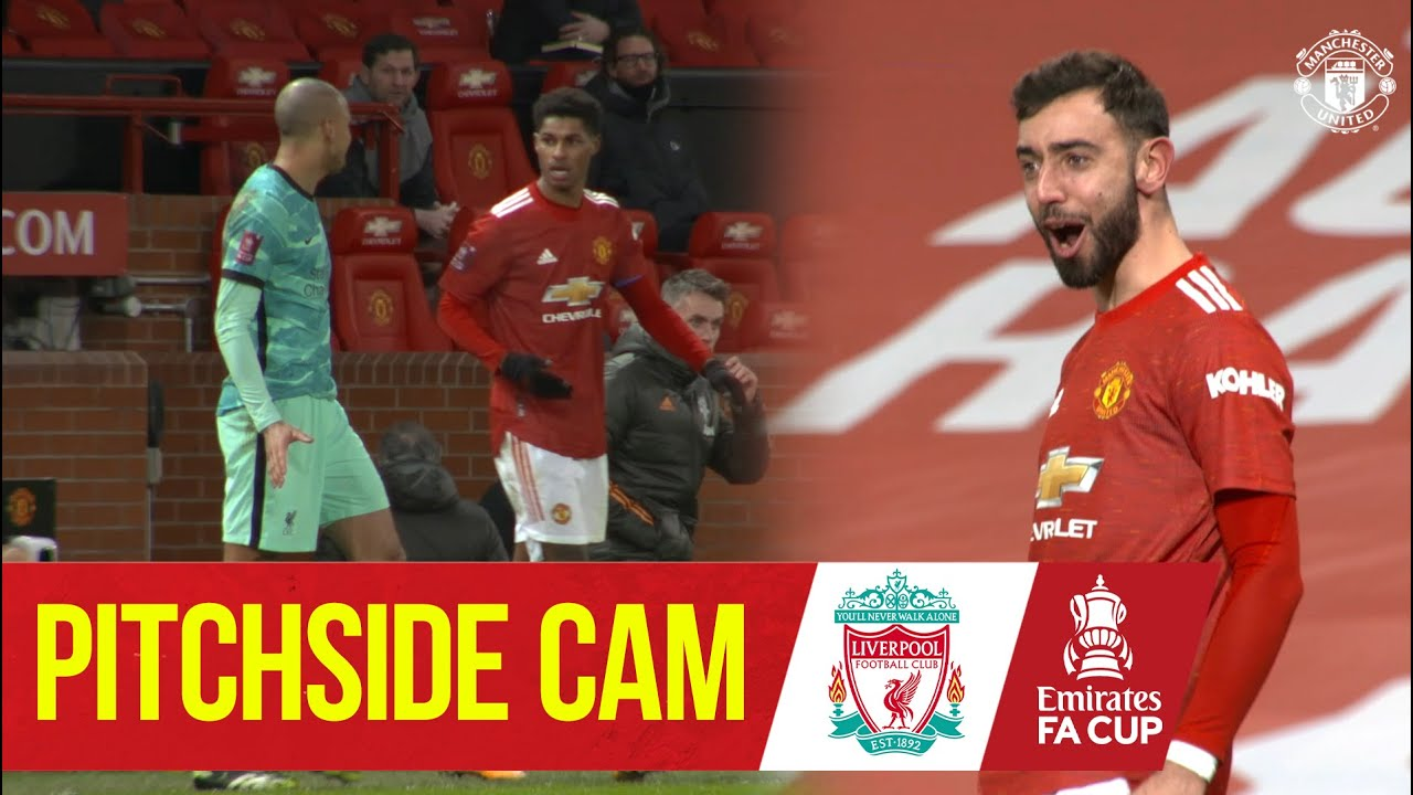 Download Pitchside Cam   Exclusive Views as United knock Liverpool out the FA Cup   Manchester United