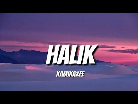 Download HALIK - KAMIKAZEE (LYRICS)