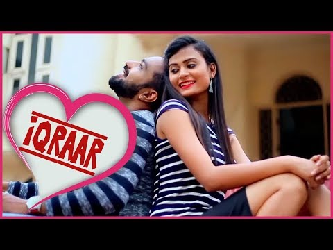 'Iqraar' - New Hindi Album Song | 2018 | Romantic Song | HD