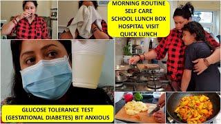 Bit Worried..Hospital Visit (Gestational Diabetes Test) 3rd Trimester | Indian Mom's Morning Routine