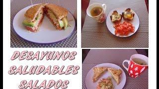 DESAYUNOS SALUDABLES SALADOS ( parte II )