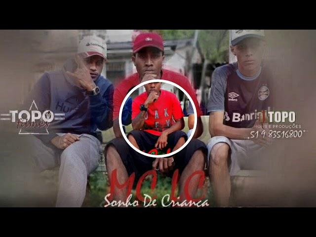 MC LC - Sonho De Criança (DJ TOPO) �udioOficial