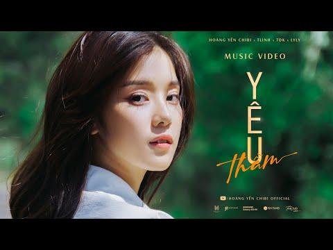 Yêu Thầm | Hoàng Yến Chibi x Tlinh x TDK x Lyly | Official Music Video