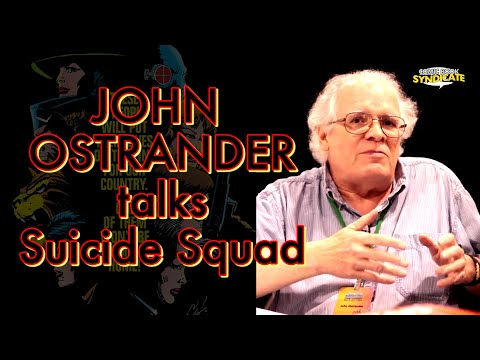 John Ostrander talks Suicide Squad | COMIC BOOK SYNDICATE