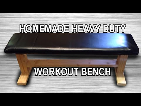 Diy Homemade Heavy Duty Workout Bench