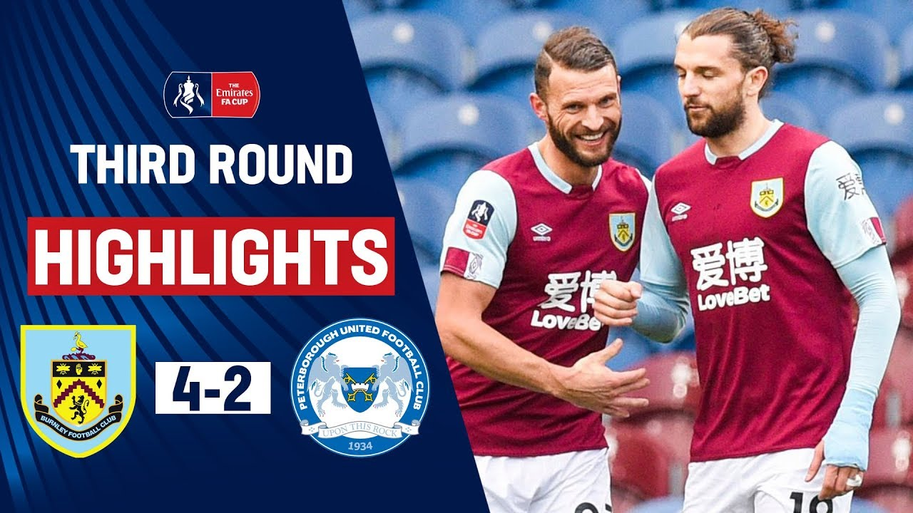 Rodriguez Brace Eases Clarets Into Fourth Round | Burnley 4-2 Peterborough | Emirates FA Cup 19/20