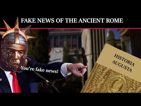 Historia Augusta - Fake News of the Ancient Rome
