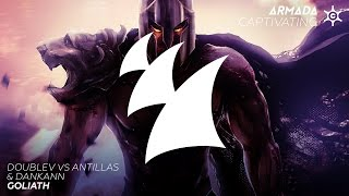 DoubleV vs Antillas & Dankann - Goliath (Original Mix)