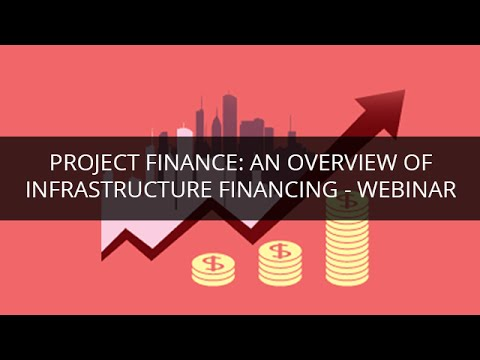 Project and Infrastructure Finance for Beginners | Edureka