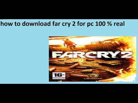 How To Download Far Cry 2 For Pc 1000% Real | By J.J GAMER