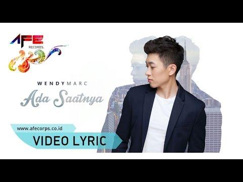 Wendy Marc - Ada Saatnya (Official Lyric Video)