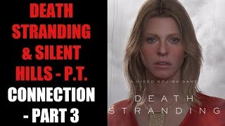 The Death Stranding & Silent Hills Link – Sam's Wife, And Themes of Guilt (Part 3)