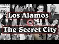 Los Alamos - The Secret City