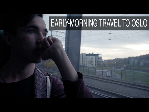 EARLY-MORNING TRAVEL TO OSLO
