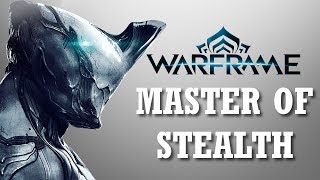Warframe and Chillimmortal: MaStEr Of StEaLtH