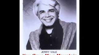 You Gave Me a Mountain - Jerry Vale - HQ Stereo.flv