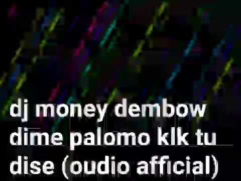 Dj money 2017 (dembow afficial )