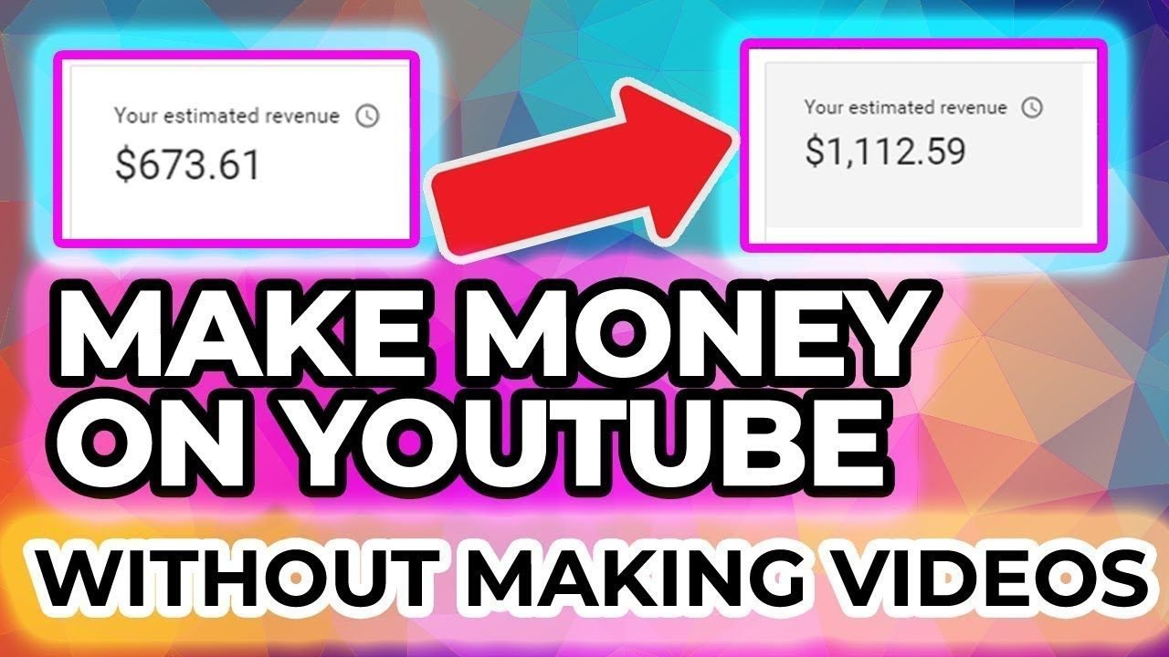 How To Make Money On YouTube WITHOUT Making Videos - YouTube