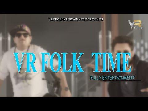 Raju Punjabi   VR Folk Time   DJ Hits   Sonika Singh   Anjali Raghav   VR BROS ENT