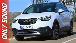 New opel crossland X 2017 - first test drive only sound