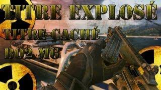 Black Ops 2 | Débloquer le titre caché du mode de jeu Mêlée Générale | Titre Explosé