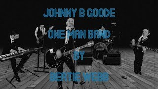 Johnny B Goode ONE MAN BAND green screen cover. Chuck Berry. Back to the Future