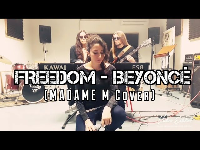 Freedom - Beyoncé (MADAME M Cover)