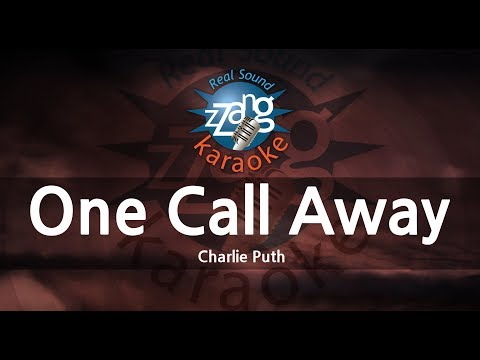 Charlie Puth-One Call Away (MR) (Karaoke Version) [ZZang KARAOKE]