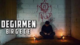 LANETLİ DEĞİRMENDE BİR GECE - Paranormal Olaylar