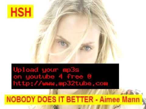 Nobody Does It Better - Aimee Mann