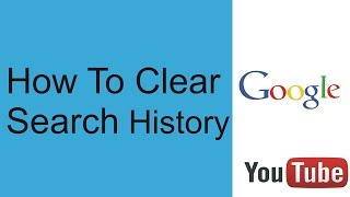How To Clear My Google Search History | Delete All search history