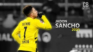 Jadon Sancho 2021 - Sublime Dribbling Skills, Goals & Assists ||HD