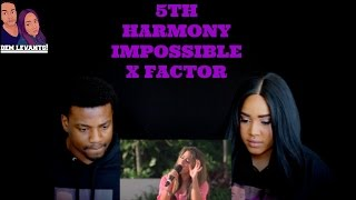 """Fifth Harmony """"Impossible"""" - Judges' Houses - The X Factor USA REACTION"""