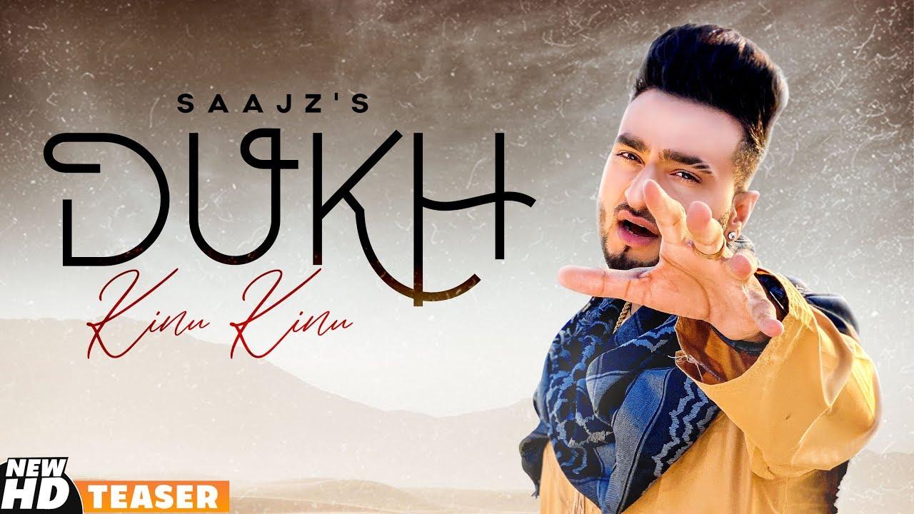 Dukh Kinu Kinu (Teaser) | Saajz | Gold Boy | Latest Punjabi Teasers 2020