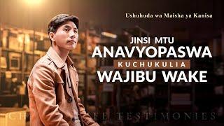 2020 Swahili Christian Testimony Video | Jinsi Mtu Anavyopaswa Kuchukulia Wajibu Wake