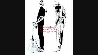 """Theophilus London - """"All Around The World"""" (GeoLogic Unstoppable Remix)"""