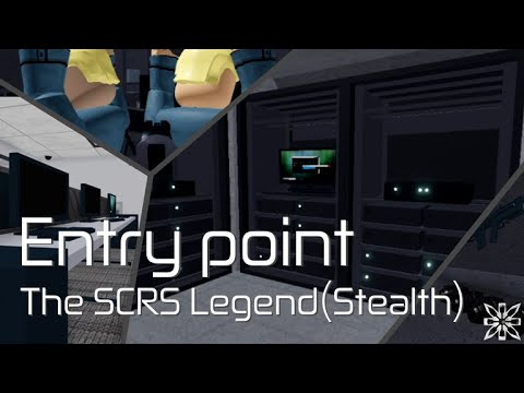 [Roblox]Entry Point - The SCRS Legend(Stealth)