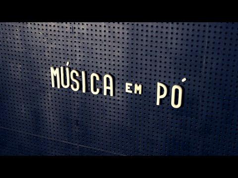 """documentário """"Música em Pó"""" (eng subtitles)"""