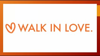 Walk In Love Part 4