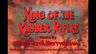 King of the Khyber Rifles Prelude by Bernard Herrmann